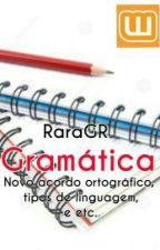 Gramática- Guia de Estudo by RaraGR