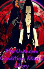 The Unknown Condition: Akari's Story by akari_uchiha