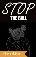STOP THE BULL by millyvelly