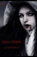 Demon's daughter (book 1 in the demon series) by coolcourtney5