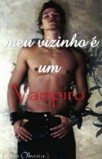 Meu Vizinho É Um Vampiro by duda210216