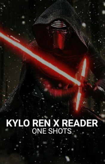 Kylo Ren x Reader | One Shots