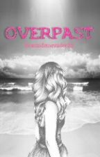 Overpast by besoindemevader25