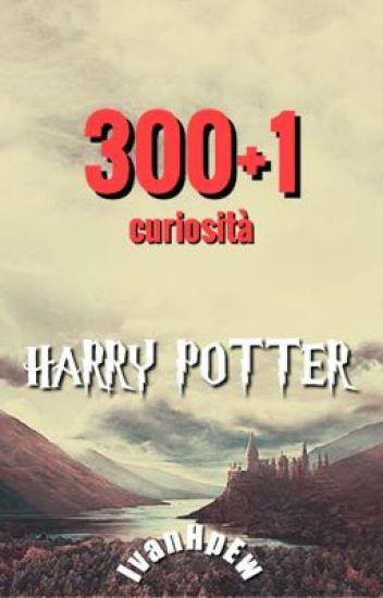300+1 cose che forse non sapevi su Harry Potter.