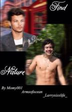 Find Your Nature ~ Larry Stylinson AU  by armsofocean