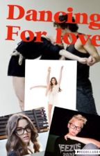 Dancing for love( a jordyn jones and Carson lueders fanfic) by Raiveny96