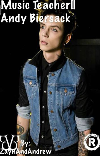 Music Teacher [Andy Biersack]
