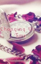 Changing Over Time by beautylovesa-monster
