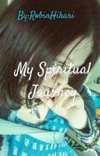 My Spiritual Journey by CyrasLilac