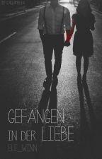 Gefangen in der Liebe by ele_winn