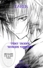 Taken (Percy Jackson Avengers Crossover) by Jilibean12