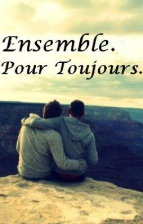 Ensemble. Pour Toujours. [BoyxBoy] by MikiTheTerror