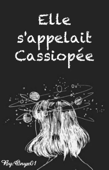 Elle s'appelait Cassiopée