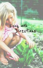 living with the directions (one direction) by Lindsay1Daddict