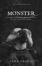 Monster. by Tora_Chan22