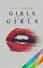 Girls Chase Girls by grxnadejumper