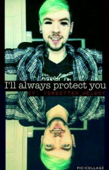 I'll Always Protect You (Jacksepticeye X Reader)(#wattys2016)