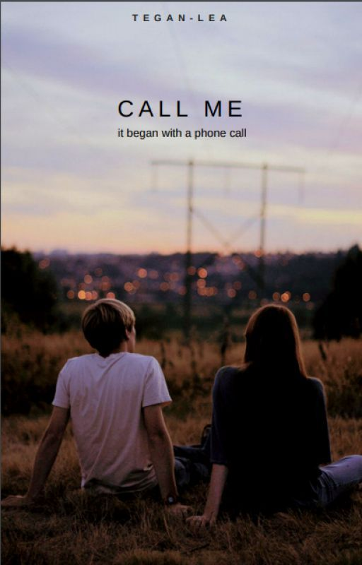 Call Me [Wattys2016] by -numinous-