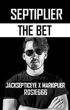 THE BET | SEPTIPLIER (Jacksepticeye x Markiplier) by R0S1E666