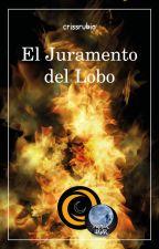 El juramento del lobo (Revisando) by crissrubio