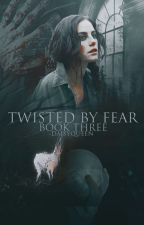 BOOK THREE   TWISTED BY FEAR ◌ ORDER OF THE PHOENIX by -daisyqueen