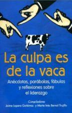 LA CULPA ES DE LA VACA!  by aleja_ruizm