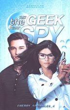 The Geek Spy | Wattys 2016 by cherry_sprinkles_x