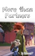 More than Partners - Nick and Judy (A Zootopia Story) by Fandom-tastic17