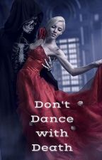 Don't Dance With Death (Supernatural Rules #3) by foreverlosttear