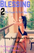 Blessing 2 (Discontinued) by JaMya_Flawless