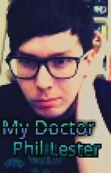 My Doctor Phil Lester (AmazingPhil x reader smut)