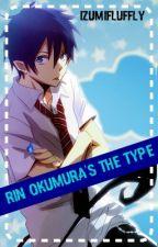 Rin Okumura's The Type by IzumiFluffly