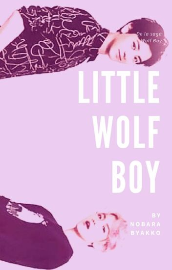 Little Wolf Boy { CHANBAEK }