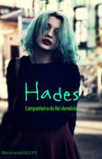 Hades: Companheira do Rei demônio   by Unicornio182001