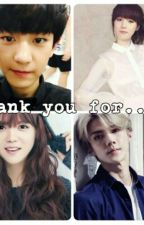 Thank You For ... {Completed} by UzumakiHaruto