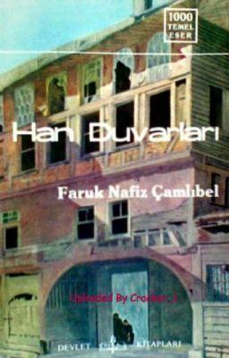 Faruk Nafiz Çamlıbel - Han Duvarları