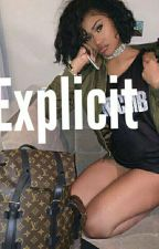 Explicit ♔ ₪ by prettymixedbreed