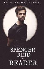 Spencer Reid x Reader One-Shots by Reid_is_my_Sempai