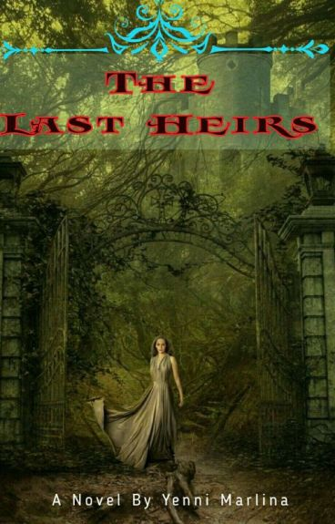 The Last Heirs [END]