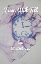 Time Will Tell (A Camren One Shot) by loloslittlecamz