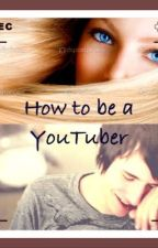 How to be a Youtuber(a danisnotonfire /Dan Howell fanfiction) by gypsum18