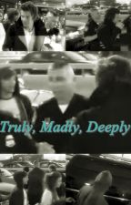 Truly, madly, deeply by Edwill10