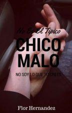 No Es El Tipico Chico Malo by MuffinLover18