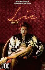 LİE[Chanyeol OC Fanfic] by Heesel