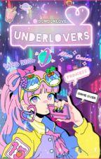 Underlovers☆ミ by BonbonLove