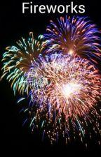 Fireworks by forever_faith143