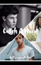 Catch a heart (Cameron Dallas) and (Shawn Mendes)  by keepingupwithmendes