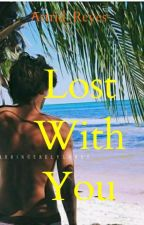 Lost With You. (Larry Stylinson)(MPreg). by Astrid_Reyes