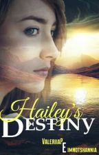 Hailey's destiny.  by SritaMarmota