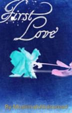Firt Love by 1MA0305